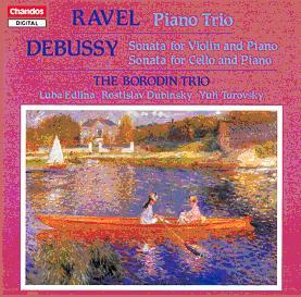 RAVEL: Piano Trio in A minor / DEBUSSY: Sonata for Violin and Piano, Sonata for Cello and Piano