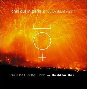 Buddha Bar Presents: Chill Out in Paris