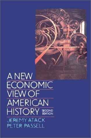 A New Economic View of American History