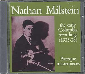 Nathan Milstein: The Early Columbia Recordings
