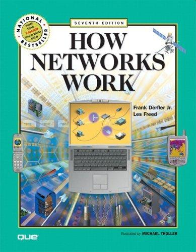 How Networks Work (7th Edition) (How Networks Work)