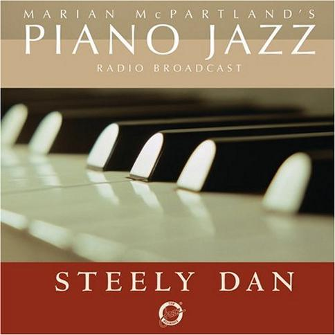 Piano Jazz: McPartland/Steely Dan