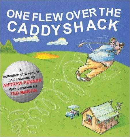 One Flew Over the Caddyshack