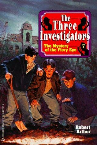 The Mystery of the Fiery Eye (Alfred Hitchcock & the Three Investigators 7)