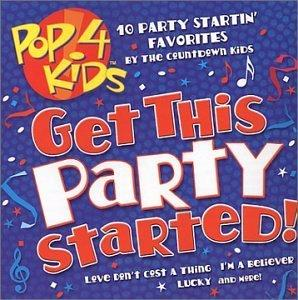 Pop 4 Kids: Get This Party Started