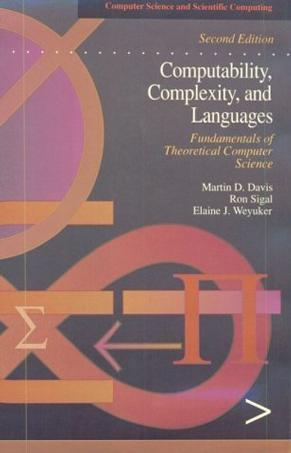 Computability, Complexity, and Languages, Second Edition