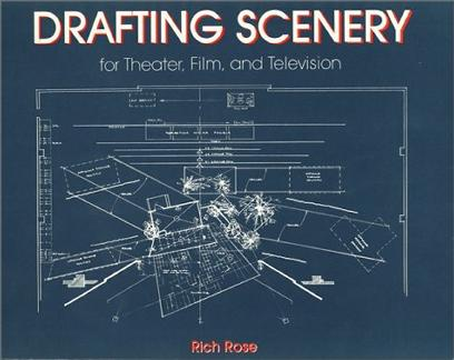 Drafting Scenery for Theater, Film and Television