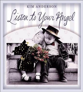 Listen to Your Angel
