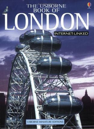 The Usborne Internet-linked Mini Book of London (City Guides)