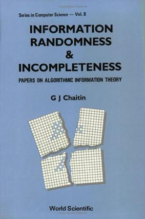 Information, Randomness and Incompleteness