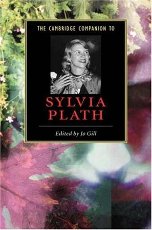 essays on sylvia plaths life Plath was clinically depressed for most of her adult life, and was treated multiple times with electroconvulsive therapy (ect) she took her own life in 1963 plath is credited with advancing the genre of confessional poetry and is best known for two of her published collections, the colossus and other poems and ariel, and.