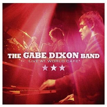 Gabe Dixon Band - Live at World Cafe