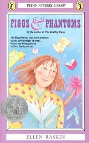 Figgs and Phantoms (Puffin Newbery Library)