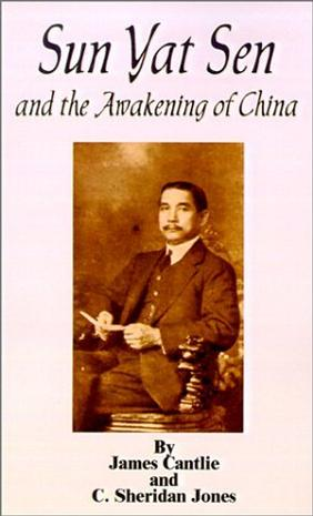 Sun Yat Sen and the Awakening of China