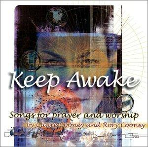 Keep Awake - Songs for Prayer and Worship