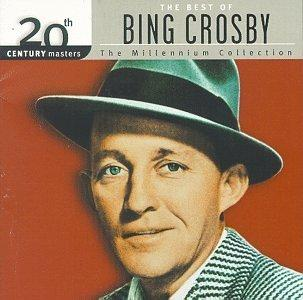 20th Century Masters: The Best Of Bing Crosby (Millennium Collection)
