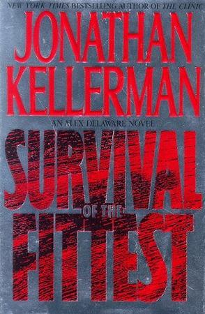 SURVIVAL OF THE FITTEST (Alex Delaware Novels)