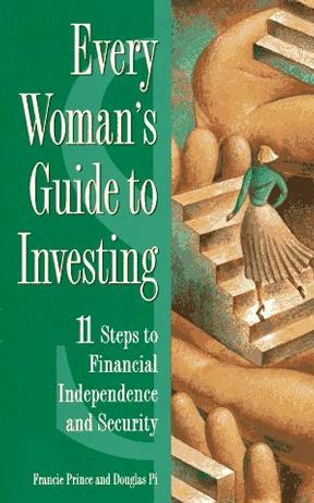 Every Woman's Guide to Investing