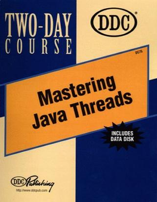 Mastering Java Threads Two-Day Course (Two-Day Course)