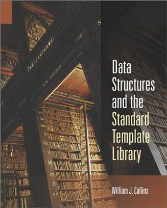 Data Structures and the Standard Template Library