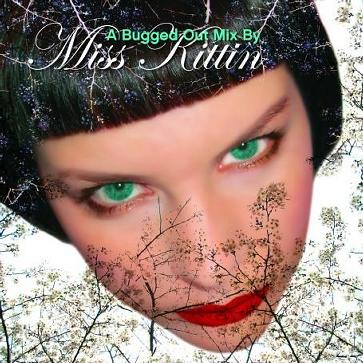 Bugged Out Mix By Miss Kittin