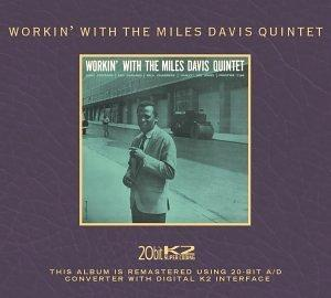 Workin With the Miles Davis Quintet (20 Bit Mastering)