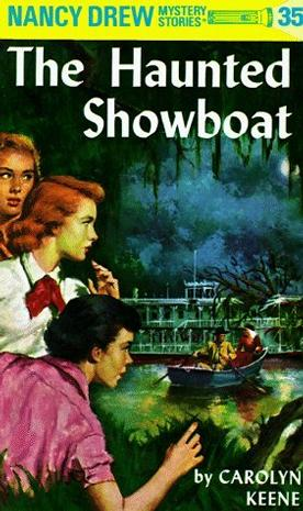 The Haunted Showboat (Nancy Drew Mystery Stories, No 35)