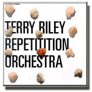 Terry Riley Repititition Orchestra