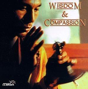 Wisdom & Compassion: Tibetan Music for Meditation