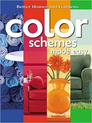 Color Schemes Made Easy (Better Homes & Gardens (Paperback))