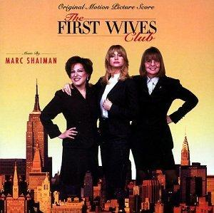 The First Wives Club: Original Motion Picture Score