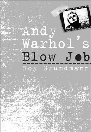 Andy Warhol's Blow Job (Culture and the Moving Image)