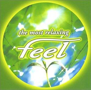 The Most Relaxing~Feel 4