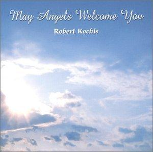 May Angels Welcome You/ Catholic
