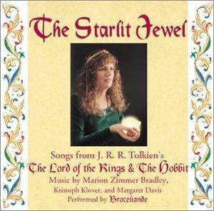 "The Starlit Jewel: Songs From J. R. R. Tolkien's ""The Lord of the Rings"" & The Hobbit"