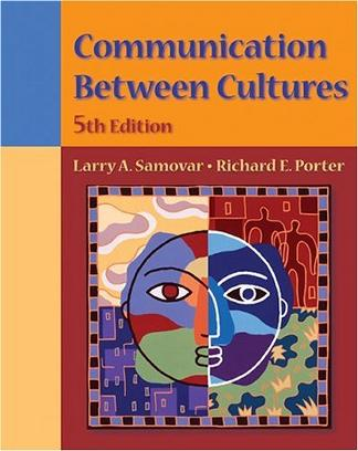 Communication Between Cultures (with InfoTrac) (Wadsworth Series in Speech Communication)