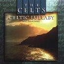 The Celts: Celtic Lullaby