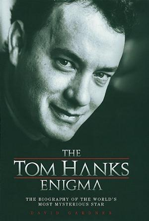 The Tom Hanks Enigma