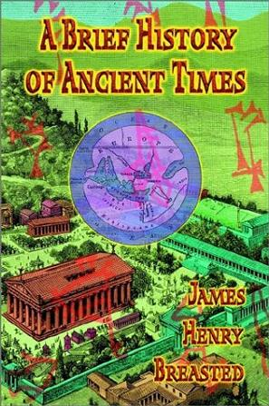 A Brief History of Ancient Times