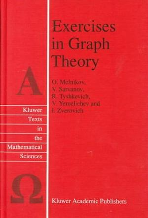 Exercises in Graph Theory (Texts in the Mathematical Sciences)