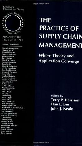 The Practice of Supply Chain Management