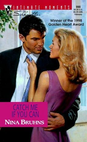 Catch Me If You Can (Silhouette Intimate Moments, 990) (Intimate Moments, 990)