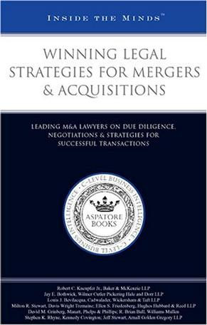 Winning Legal Strategies for Mergers & Acquisitions