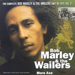More Axe-the Complete Bob Marley...