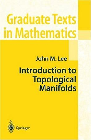 Introduction to Topological Manifolds (Graduate Texts in Mathematics)
