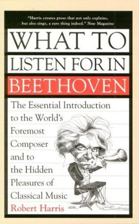 What to Listen for in Beethoven