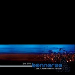 Live From Bonnaroo Music Festival 2002