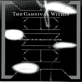 Carnival Within: Dead Can Dance Tribute
