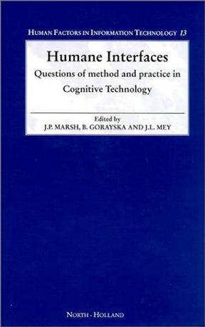 Humane Interfaces (Human Factors in Information Technology)