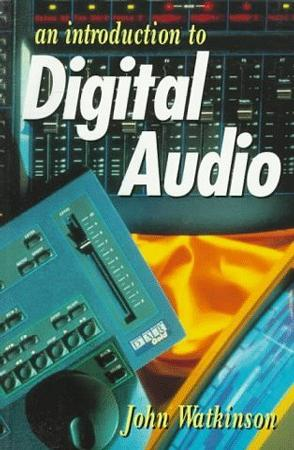 An Introduction to Digital Audio (Music Technology)